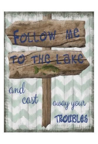 Follow Me To The Lake Art Print