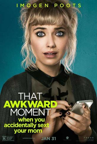That Awkard Moment マスタープリント