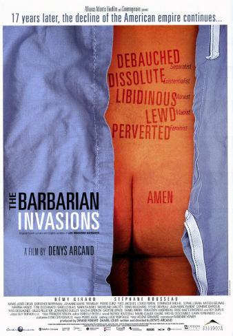 The Barbarian Invasions Masterprint