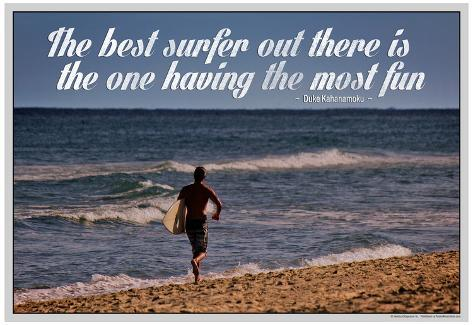 The Best Surfer Duke Kahanamoku Quote Poster Poster