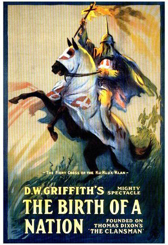 The Birth of a Nation Movie DW Griffith Poster Print Poster