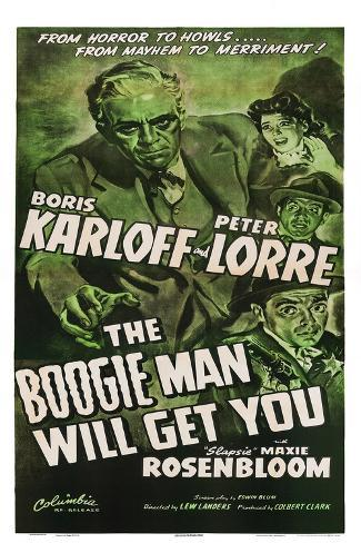 The Boogie Man Will Get You Art Print