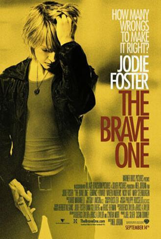The Brave One Original Poster