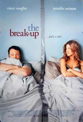 The Break Up Double-sided poster