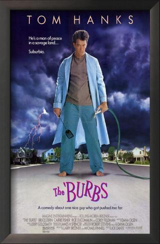 The 'Burbs Impressão artística emoldurada