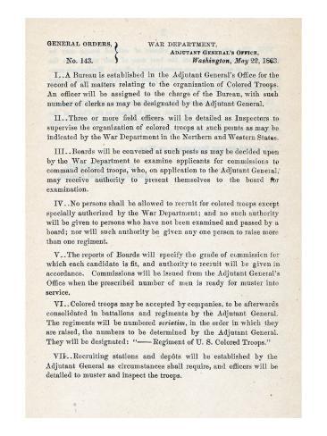 The Civil War, US War Department General Order 143: Creation of U.S. Colored Troop, May 22, 1863 Photo