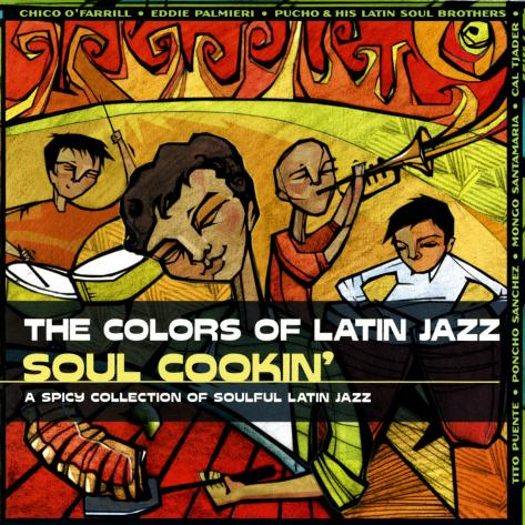 The Colors of Latin Jazz: Soul Cookin' Art Print