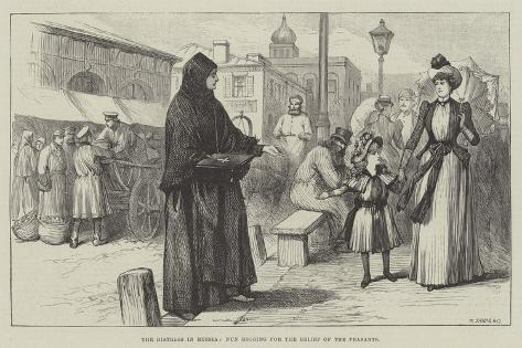 The Distress in Russia, Nun Begging for the Relief of the Peasants Giclee Print