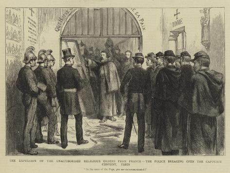 The Expulsion of the Unauthorised Religious Orders from France Giclee Print