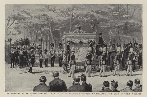 The Funeral at St Petersburg of the Late Grand Duchess Catherine Michaelovna Giclee Print
