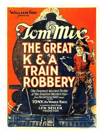 The Great K&A Train Robbery, Tom Mix, 1926 Fotografía