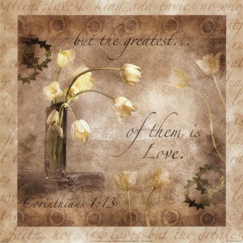 The Greatest Virtue is Love Art Print