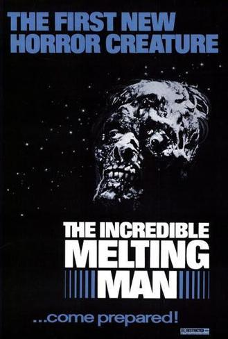 The Incredible Melting Man Poster