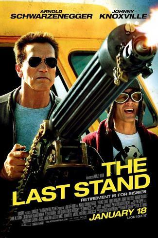 The Last Stand Arnold Schwarzenegger Forest Whitaker Johnny Knoxville Movie Poster