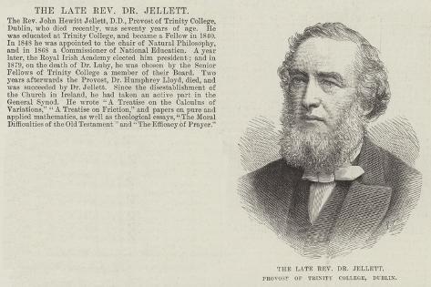 The Late Reverend Dr Jellett, Provost of Trinity College, Dublin Giclee Print