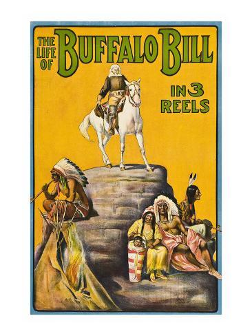 The Life of Buffalo Bill in 3 Reels Art Print