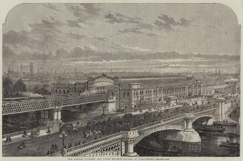 The London, Chatham, and Dover Railway Station at Blackfriars Giclee Print