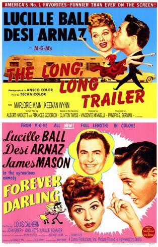 The Long, Long Trailer/Forever, Darling Masterprint