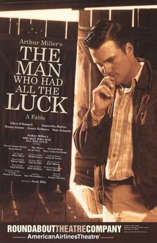 The Man Who Had All The Luck - Broadway Poster Masterprint