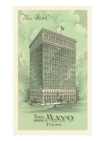 The Mayo Hotel, Tulsa, Oklahoma Art Print