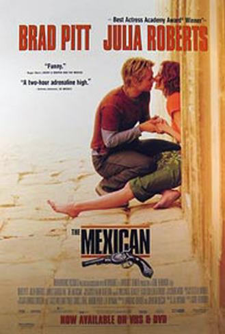 The Mexican Original Poster