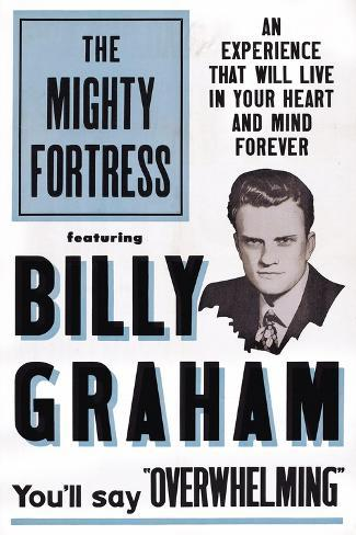The Mighty Fortress, Rev. Billy Graham, 1955 Art Print