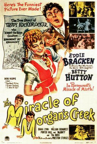 The Miracle of Morgan's Creek Poster