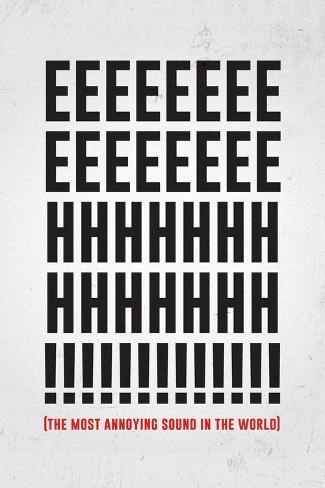 The Most Annoying Sound Poster
