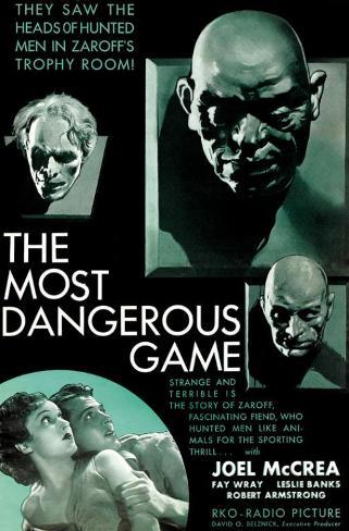 The Most Dangerous Game Masterprint