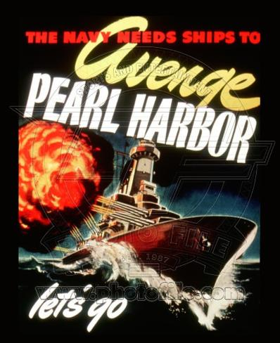The Navy Needs To Avenge Pearl Harbor World War Two Photo