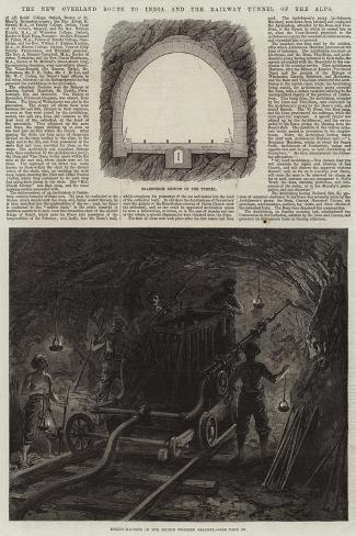 The New Overland Route to India and the Railway Tunnel of the Alps Giclee Print