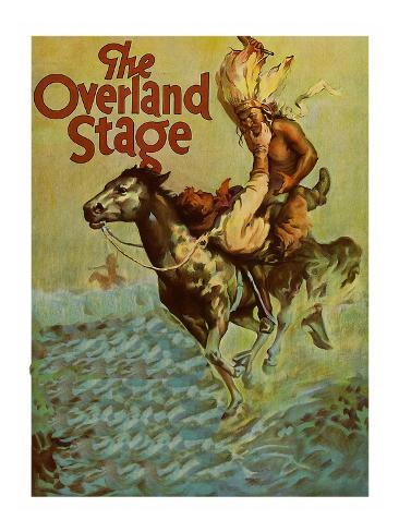 The Overland Stage Art Print