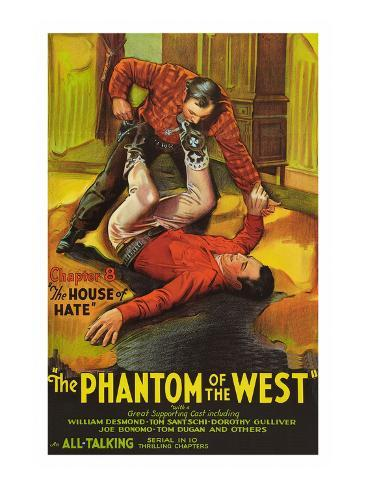 The Phantom of the West - House of Hate Art Print