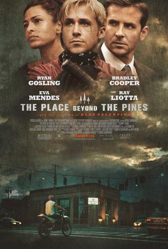 The Place Beyond the Pines Movie Poster Poster