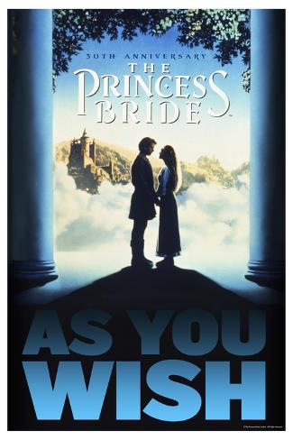 The Princess Bride 30th Anniversary - As You Wish Póster