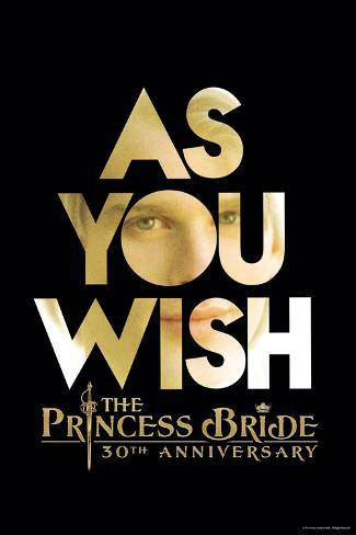 The Princess Bride 30th Anniversary - As You Wish Juliste
