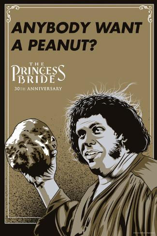 The Princess Bride - Anybody Want A Peanut? (Fezzik) Poster