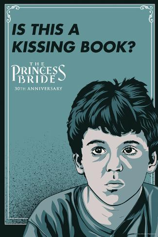 The Princess Bride - Is This A Kissing Book? (The Grandson) Poster