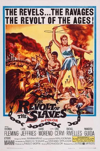 The Revolt of the Slaves, (Aka La Rivolta Degli Schiavi), 1960 Art Print