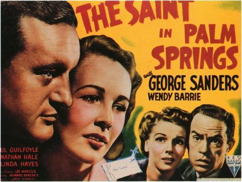 The Saint in Palm Springs, 1941 Art Print