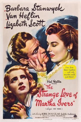 THE STRANGE LOVE OF MARTHA IVERS, Barbara Stanwyck, Van Heflin, Lizabeth Scott, 1946 Art Print
