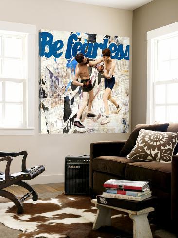 Be Fearless Loft Art