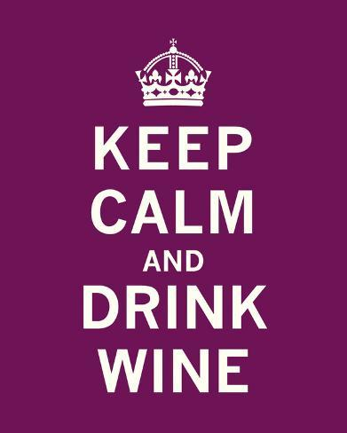 Keep Calm Drink Wine Frame