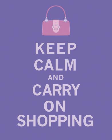 Keep Calm, Shopping Art Print