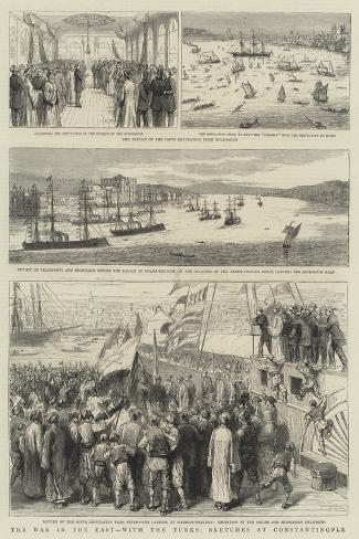The War in the East, with the Turks, Sketches at Constantinople Giclee Print