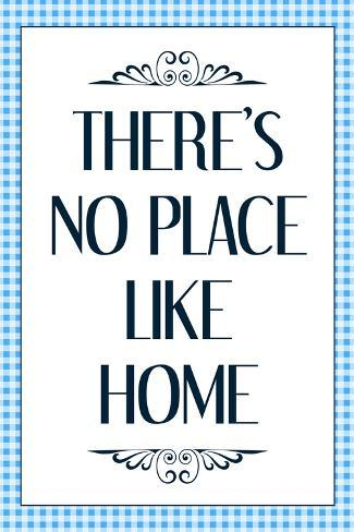 There's No Place Like Home Wizard of Oz Movie Quote Poster Poster