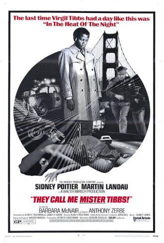 They Call Me Mister Tibbs Poster