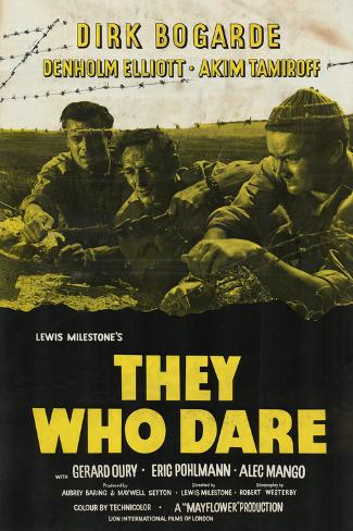 They Who Dare Art Print