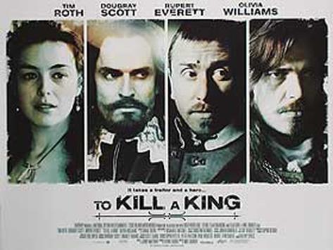 To Kill a King Originalposter