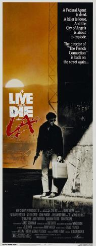 To Live and Die in LA Pôster